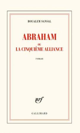 Abraham ou La cinquième Alliance