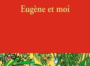 Eugène et moi
