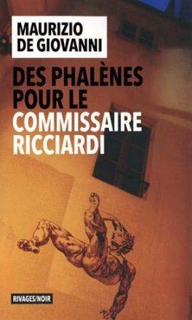 Des phalènes pour le commissaire Ricciardi