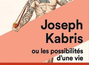 Joseph Kabris, ou les possibilités d'une vie 1780-1822