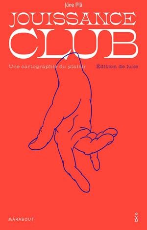 Jouissance club - Edition de luxe