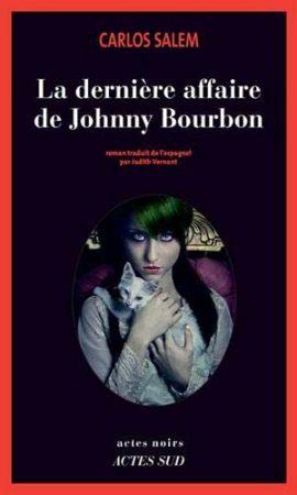La Dernière Affaire de Johnny Bourbon