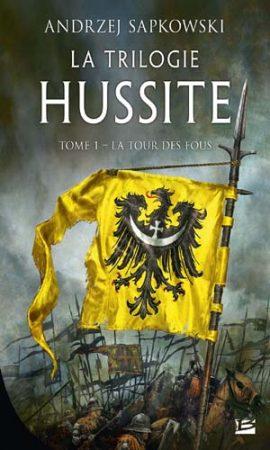 La Trilogie hussite - Tome 1