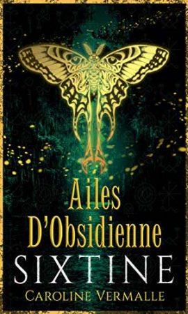 Sixtine Livre 4 - Ailes d'Obsidienne