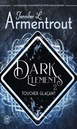 The Dark Elements, Tome 2
