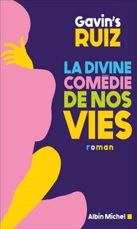 La Divine Comédie de nos vies