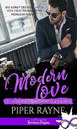 Modern love, Tome 3 - Folle d'un homme d'affaires