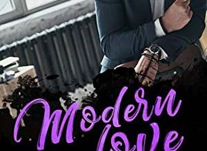 Modern love, Tome 3 - Folle d'un homme d'affaires