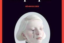 Une vie de poupée : Mélancolie grise